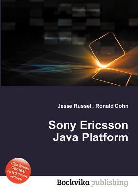 Sony Ericsson Java Platform Jesse Russell