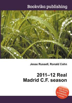 2011-12 Real Madrid C.F. Season Jesse Russell