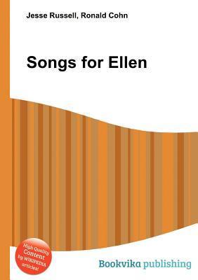 Songs for Ellen  by  Jesse Russell