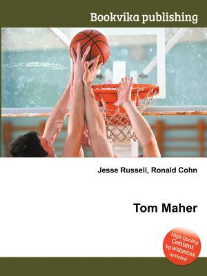 Tom Maher Jesse Russell