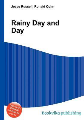 Rainy Day and Day Jesse Russell