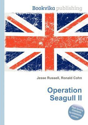 Operation Seagull II  by  Jesse Russell
