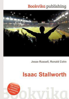 Isaac Stallworth Jesse Russell
