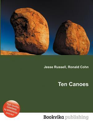Ten Canoes  by  Jesse Russell