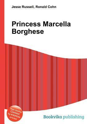 Princess Marcella Borghese Jesse Russell