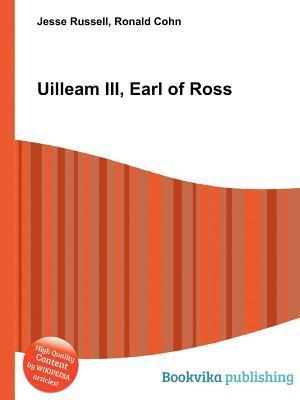 Uilleam III, Earl of Ross  by  Jesse Russell