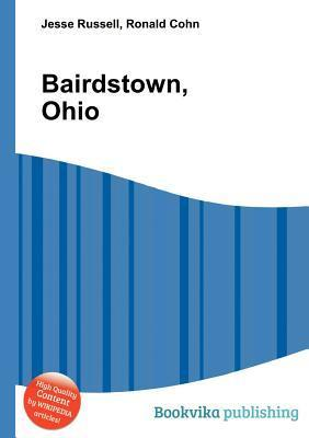 Bairdstown, Ohio  by  Jesse Russell