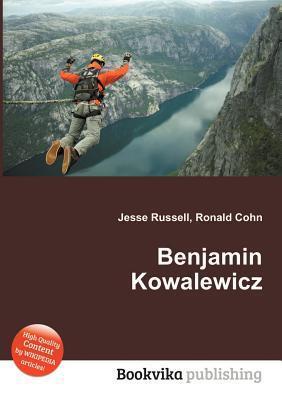 Benjamin Kowalewicz  by  Jesse Russell