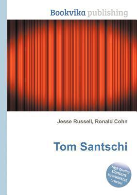 Tom Santschi Jesse Russell