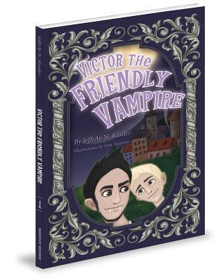 Victor the Friendly Vampire  by  Jeffray N Kessler