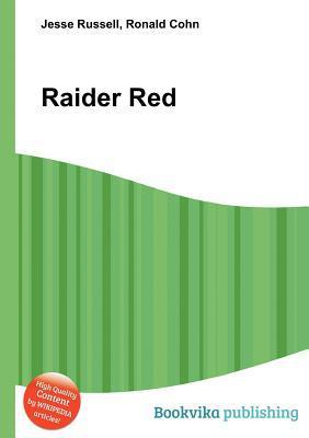 Raider Red  by  Jesse Russell