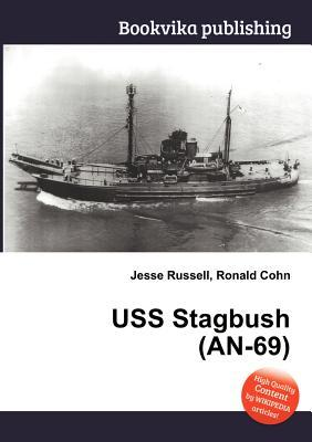 USS Stagbush (An-69)  by  Jesse Russell
