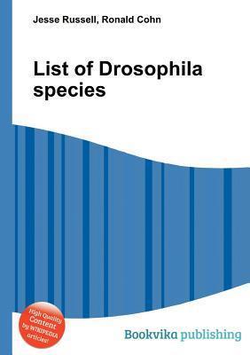 List of Drosophila Species Jesse Russell