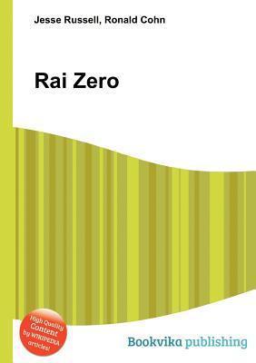Rai Zero  by  Jesse Russell