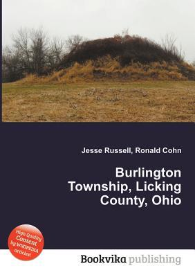 Burlington Township, Licking County, Ohio  by  Jesse Russell