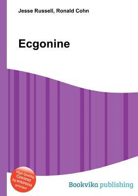 Ecgonine  by  Jesse Russell