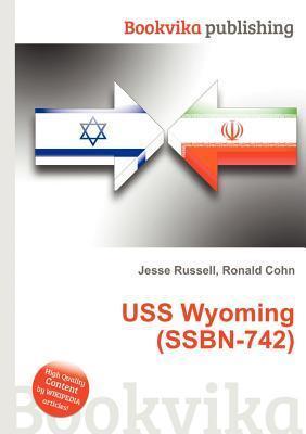 USS Wyoming (Ssbn-742) Jesse Russell