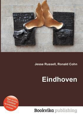 Eindhoven  by  Jesse Russell