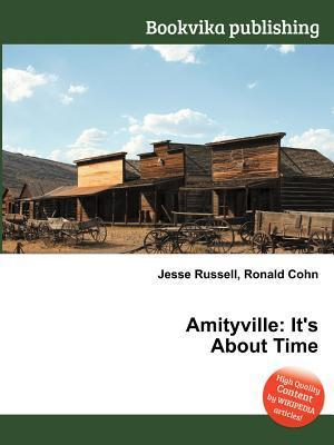 Amityville: Its about Time  by  Jesse Russell