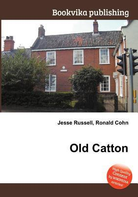 Old Catton Jesse Russell