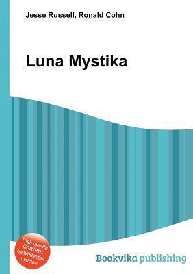 Luna Mystika  by  Jesse Russell