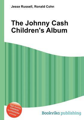 The Johnny Cash Childrens Album Jesse Russell
