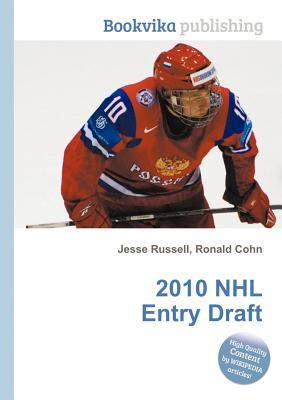 2010 NHL Entry Draft  by  Jesse Russell