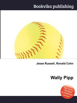 Wally Pipp  by  Jesse Russell