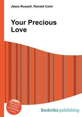 Your Precious Love  by  Jesse Russell