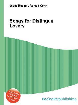 Songs for Distingu Lovers Jesse Russell