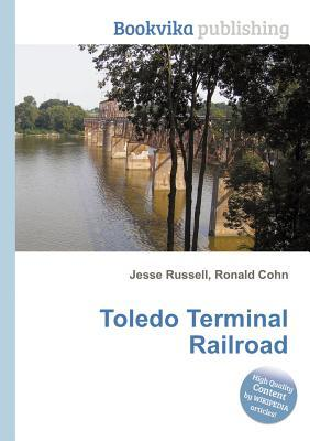 Toledo Terminal Railroad  by  Jesse Russell