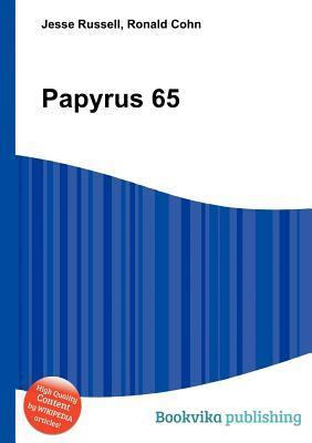 Papyrus 65  by  Jesse Russell