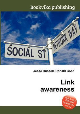 Link Awareness  by  Jesse Russell