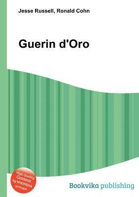 Guerin DOro  by  Jesse Russell