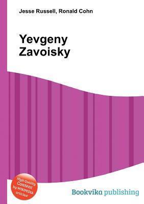 Yevgeny Zavoisky  by  Jesse Russell