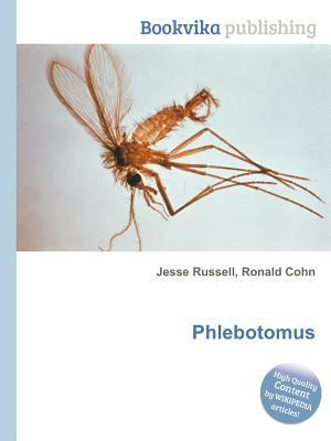 Phlebotomus Jesse Russell
