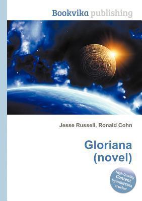 Gloriana (Novel) Jesse Russell