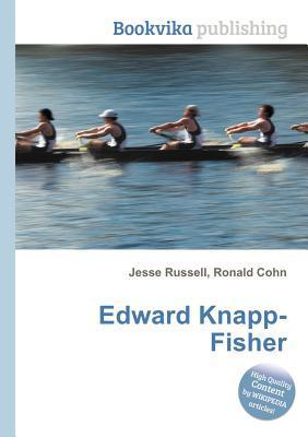 Edward Knapp-Fisher  by  Jesse Russell