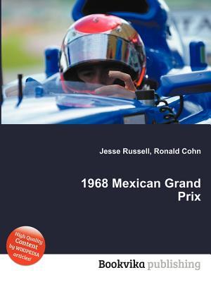 1968 Mexican Grand Prix  by  Jesse Russell