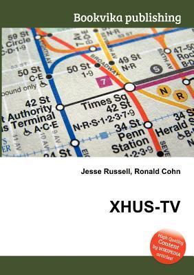 Xhus-TV Jesse Russell