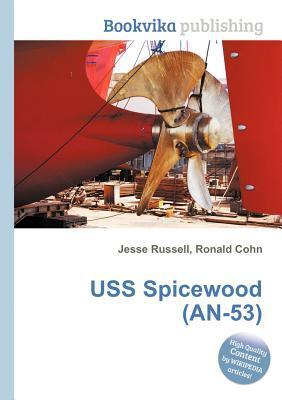 USS Spicewood (An-53)  by  Jesse Russell