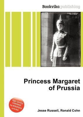 Princess Margaret of Prussia  by  Jesse Russell