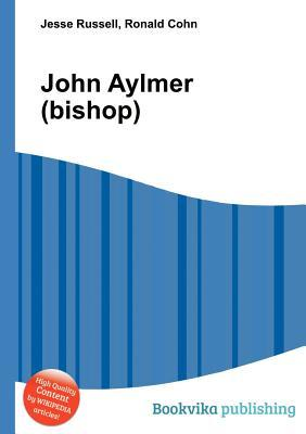 John Aylmer  by  Jesse Russell