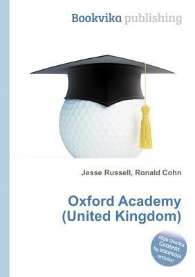 Oxford Academy  by  Jesse Russell