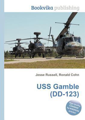 USS Gamble (DD-123) Jesse Russell