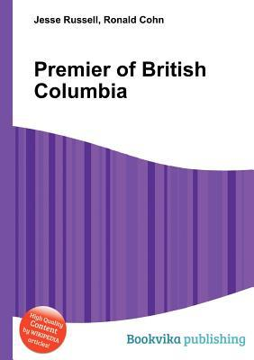 Premier of British Columbia Jesse Russell