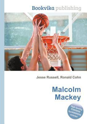 Malcolm Mackey  by  Jesse Russell