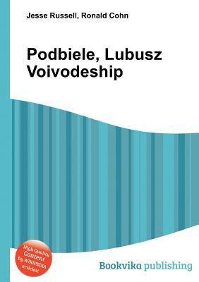 Podbiele, Lubusz Voivodeship  by  Jesse Russell