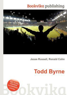 Todd Byrne  by  Jesse Russell