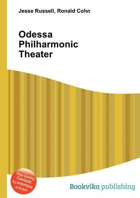 Odessa Philharmonic Theater  by  Jesse Russell